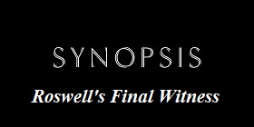 Synopsis Roswell
